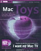 Mac Toys: 12 Cool Projects for Home, Office,…