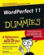 WordPerfect 11 for Dummies by Margaret…