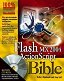Reinhardt, Robert: Flash MX 2004 ActionScript Bible