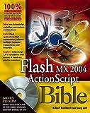 Reinhardt, Robert: Flash MX 2004 ActionScript Bible
