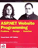 Wrox Author Team: Asp.Net Website Programming: Problem-Design-Solution  Visual Basic .Net Edition