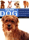 Alderton, David: How to Talk with Your Dog