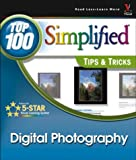 Georges, Gregory: Digital Photography: Top 100 Simplified Tips & Tricks
