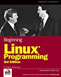 Matthew, Neil: Beginning Linux Programming