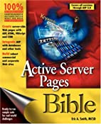 Active Server® Pages Bible by Erica Smith