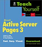 Eddy, Sandra E.: Teach Yourself: Microsoft Active Server Pages 3