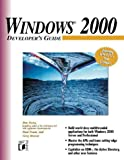 Forta, Ben: Windows 2000 Developer&#39;s Guide
