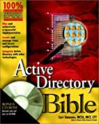 Active Directory Bible (With CD-ROM) by Curt…