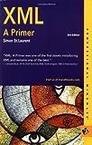 St. Laurent, Simon: XML: A Primer (Professional mindware)