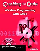 Wireless Programming with J2ME: Cracking the…
