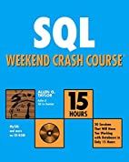 SQL Weekend Crash Course (With CD-ROM) by…