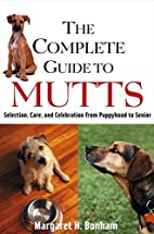 The Complete Guide to Mutts: Selection, Care…