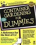 National Gardening Association Staff: Container Gardening for Dummies