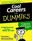 Nemko PhD, Marty: Cool Careers For Dummies (For Dummies (Computer/Tech))