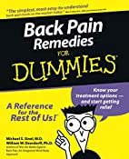 Back Pain Remedies for Dummies by Michael S.…
