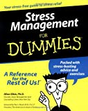 Elkin, Allen: Stress Management for Dummies