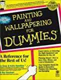 Hamilton, Gene: Painting and Wallpapering for Dummies