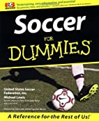 Soccer for Dummies by United States Soccer…