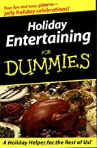 Holiday Entertaining for Dummies by…