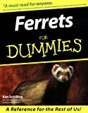 Schilling, Kim: Ferrets for Dummies