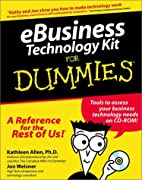 Ebusiness Technology Kit for Dummies by…
