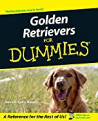 Golden Retrievers for Dummies by Nona…