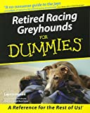 Livinghood, Lee: Retired Racing Greyhounds for Dummies