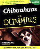 O'Neil, Jacqueline: Chihuahuas for Dummies