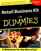 Retail Business Kit For Dummies by Rick…