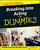Breaking Into Acting For Dummies by Larry…