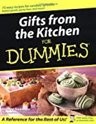 Gifts from the Kitchen for Dummies by Andrea…