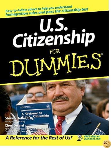 U.S. Citizenship For Dummies