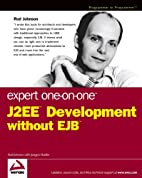Expert One-on-One J2EE Development without…