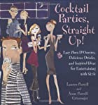 Cocktail Parties, Straight Up! Easy Hors…