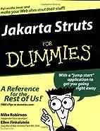 Jakarta Struts for Dummies by Mike Robinson