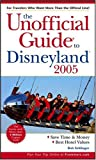 Sehlinger, Bob: The Unofficial Guide to Disneyland 2005