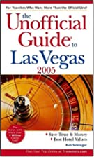 Frommer's Unofficial Guide: Las Vegas by Bob…