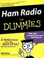 Ham Radio for Dummies by H. Ward Silver