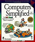 Computers Simplified, Student Edition by…