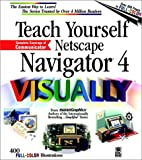 Teach Yourself Netscape® 4 VISUALLY by Ruth…