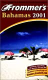 Porter, Darwin: Frommer&#39;s Bahamas 2001