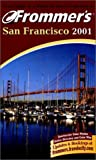 Lenkert, Erika: Frommer&#39;s San Francisco 2001