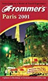 Frommer, Arthur: Frommer&#39;s Paris 2001