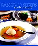 Schulman, Zell: Passover Seders Made Simple