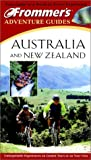 Carter, Anna: Frommer's Adventure Guides: Australia and New Zealand (Frommer's Adventure Guide: Australia & New Zealand)