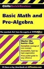 Basic Math and Pre-Algebra by Jerry Bobrow