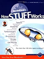 How Stuff Works by Marshall Brain