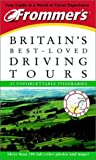 Aa Publishing: Frommer's Britain's Best-Loved Driving Tours