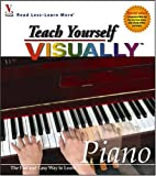 Marangraphics Development Group: Teach Yourself Visually: Piano