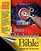 Linux Troubleshooting Bible by Christopher…